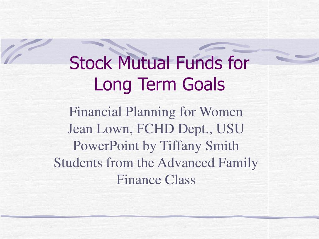 stock mutual funds for long term goals l.