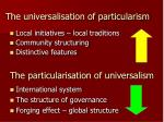 the universalisation of particularism