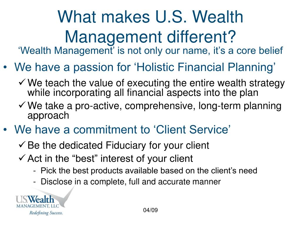 What makes U.S. Wealth Management different?