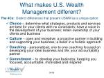 what makes u s wealth management different7