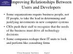 improving relationships between users and developers