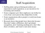 staff acquisition