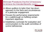 eliminate procedures that are unnecessary to achieve the intended benefits cont14