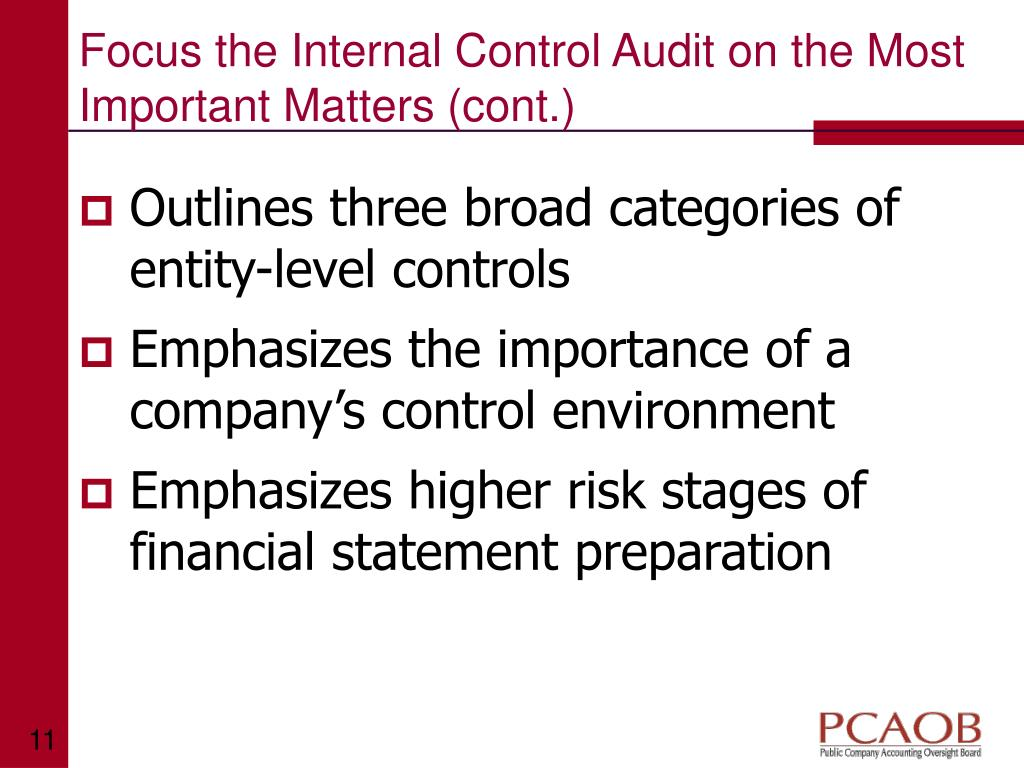 Focus the Internal Control Audit on the Most Important Matters (cont.)