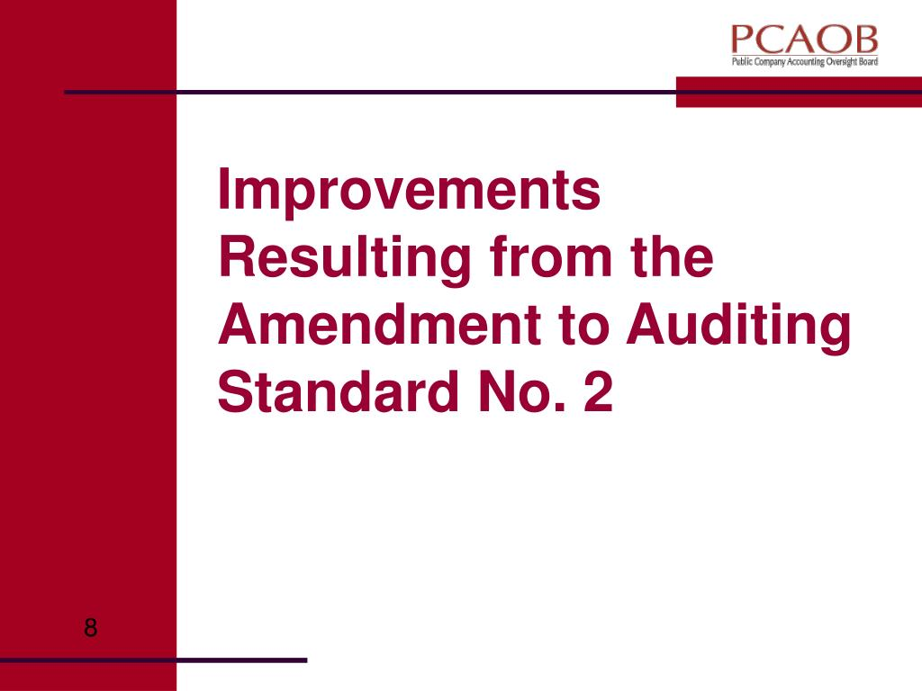 Improvements Resulting from the Amendment to Auditing Standard No. 2