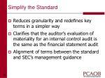 simplify the standard