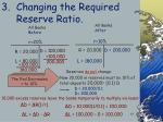changing the required reserve ratio