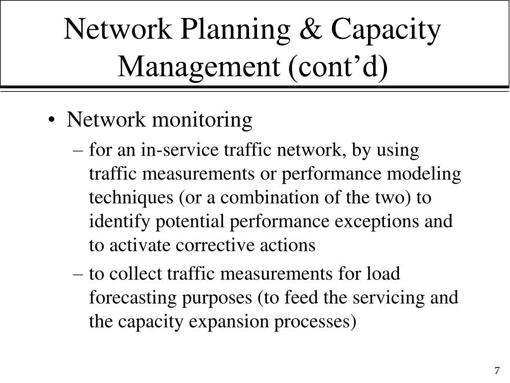 Network Planning & Capacity Management (cont'd)