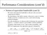 performance considerations cont d15