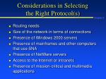 considerations in selecting the right protocol s