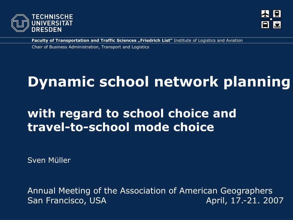 dynamic school network planning with regard to school choice and travel to school mode choice l.