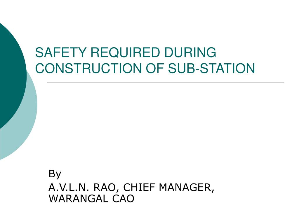 safety required during construction of sub station l.