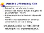 demand uncertainty risk