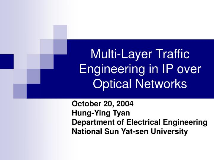 multi layer traffic engineering in ip over optical networks n.