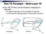 new te paradigm multi layer te
