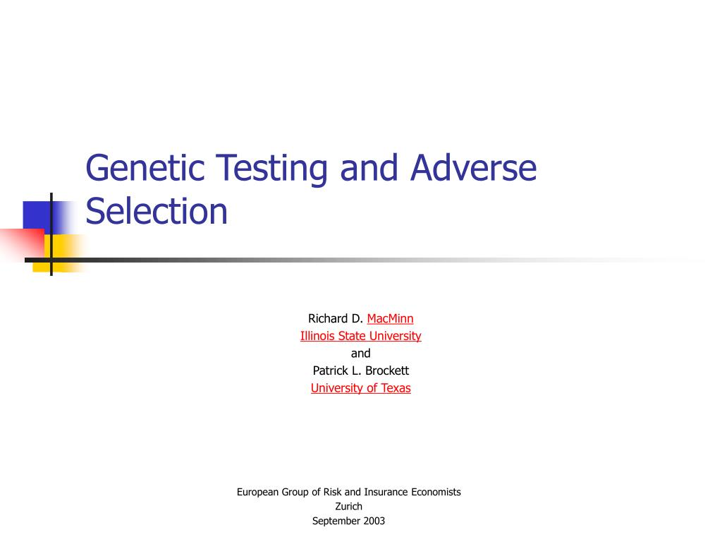 genetic testing and adverse selection l.