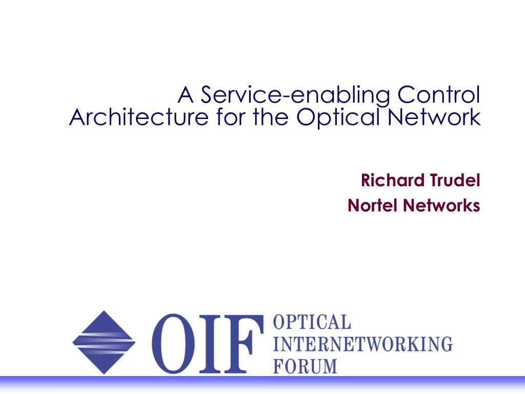 a service enabling control architecture for the optical network l.