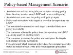 policy based management scenario