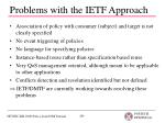problems with the ietf approach