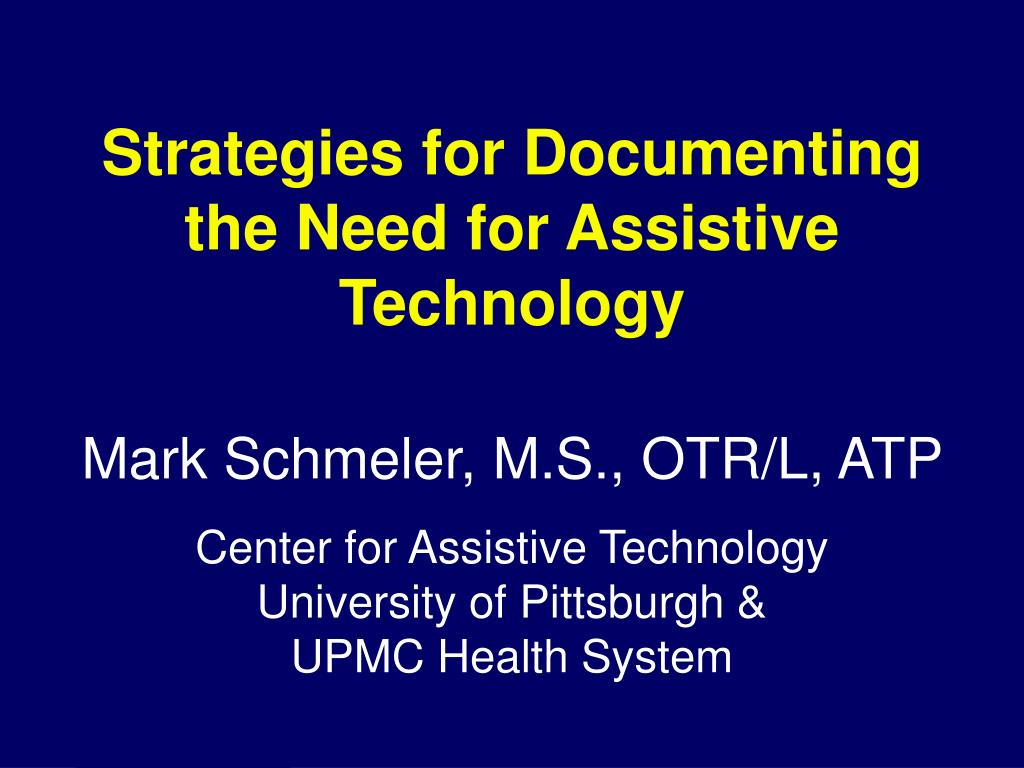 strategies for documenting the need for assistive technology l.