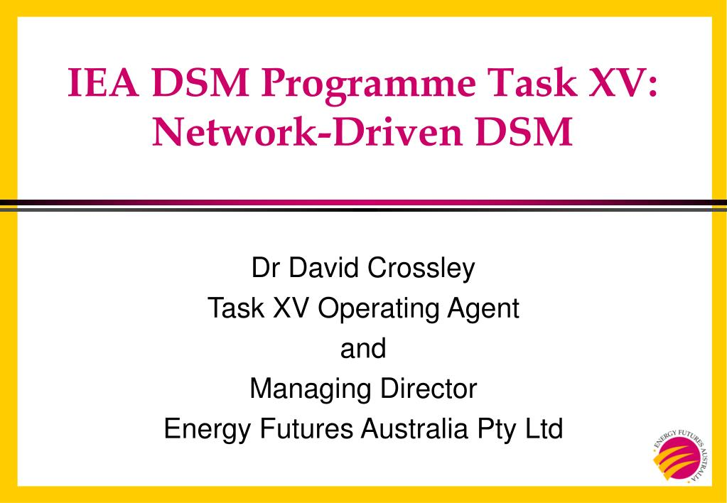 iea dsm programme task xv network driven dsm l.