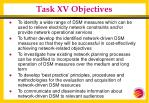 task xv objectives