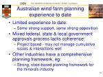 australian wind farm planning experience to date