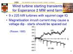 wind turbine starting transients for esperance 2 mw wind farm
