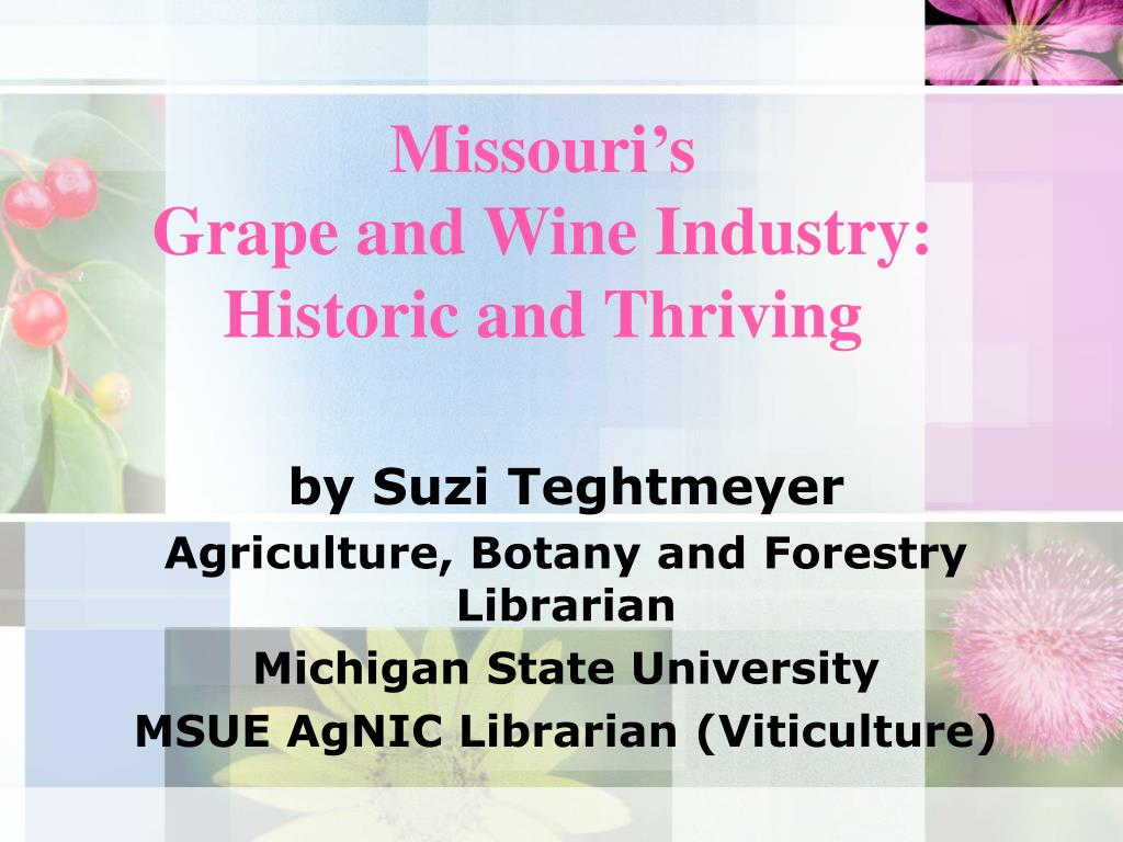 missouri s grape and wine industry historic and thriving l.