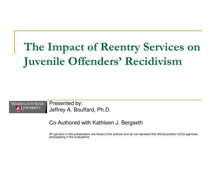 recidivism in juvenile offenders essay Juvenile delinquency and recidivism rates have been studied for decades but the study reviewed for this essay offered a different perspective their study focused on neighborhood characteristics and juvenile delinquency and recidivism in neighborhoods.