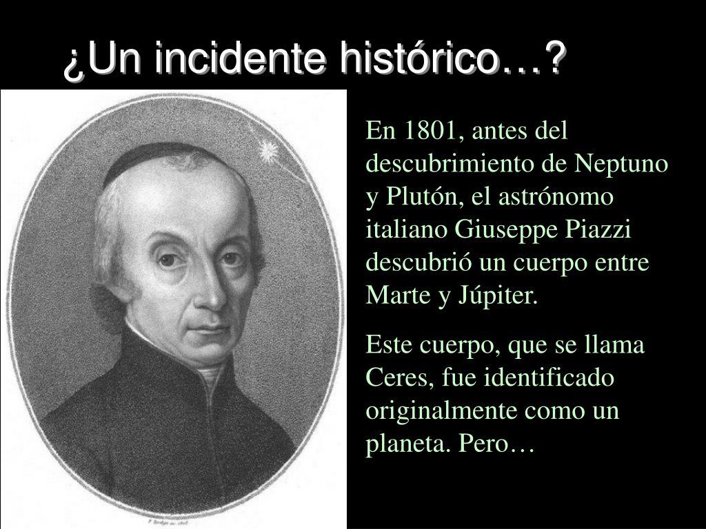 ¿Un incidente histórico…?