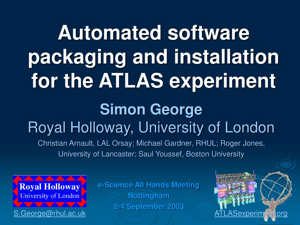 automated software packaging and installation for the atlas experiment l.