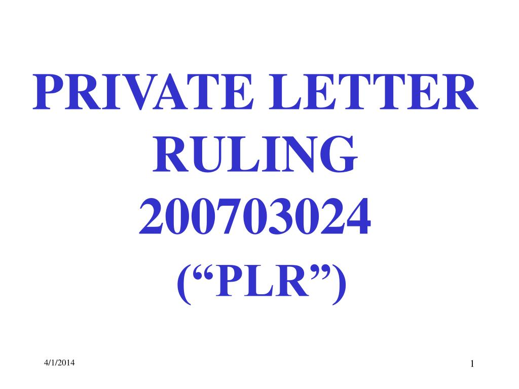 private letter ruling 200703024 plr l.