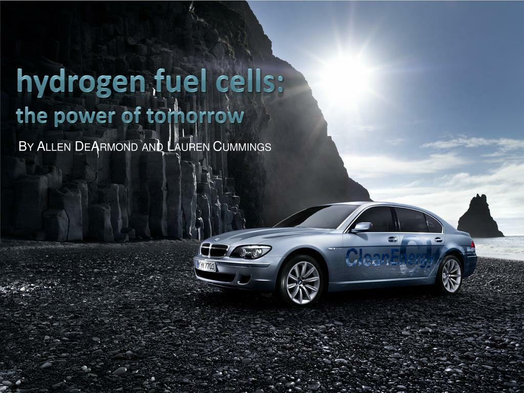 hydrogen fuel cells the power of tomorrow l.