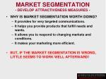 market segmentation develop attractiveness measures