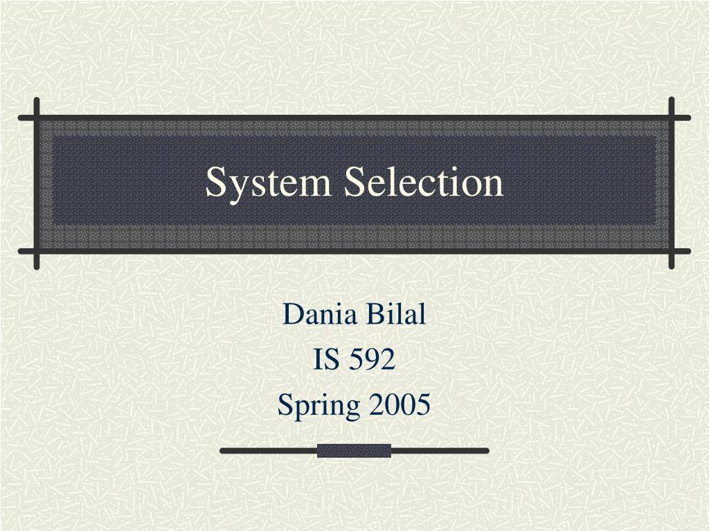 system selection l.