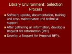 library environment selection process19