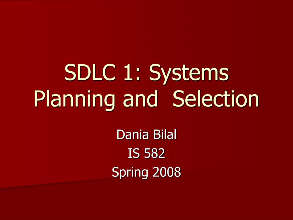 sdlc 1 systems planning and selection l.