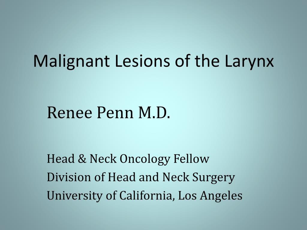 malignant lesions of the larynx l.