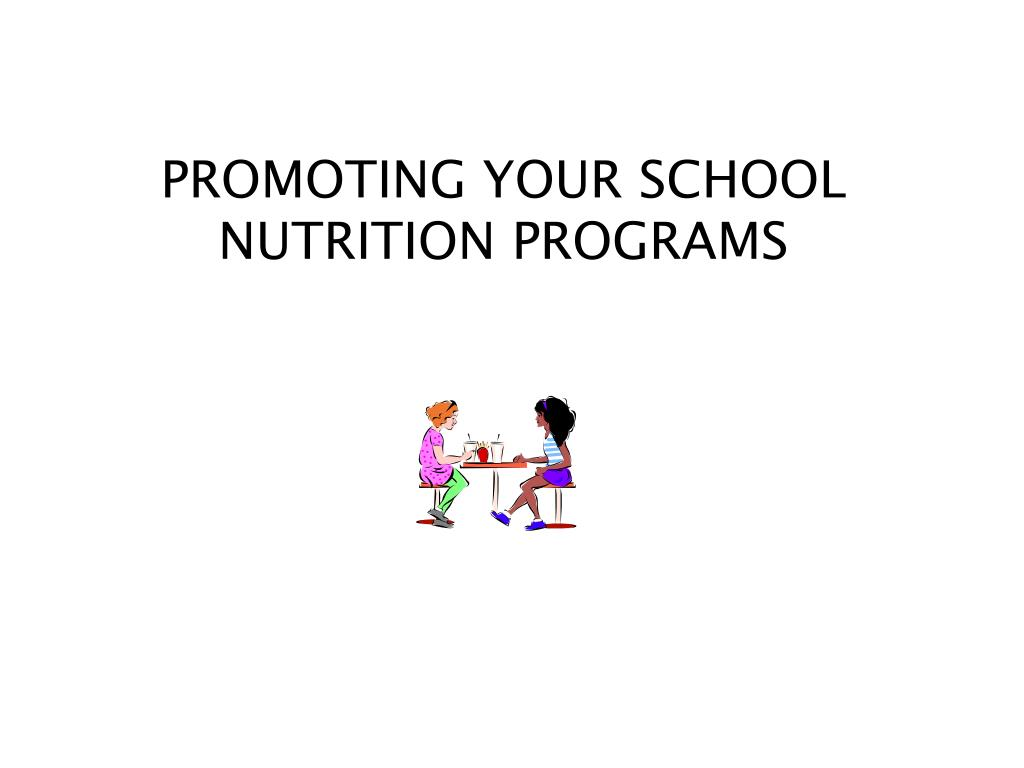 promoting your school nutrition programs l.