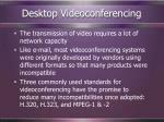 desktop videoconferencing36
