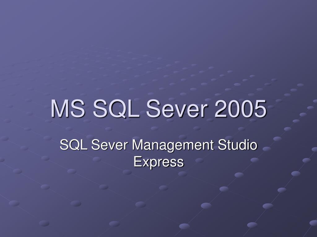 ms sql sever 2005 l.