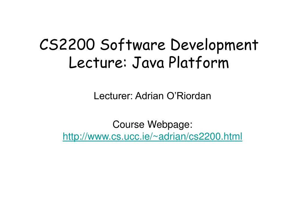 cs2200 software development lecture java platform l.