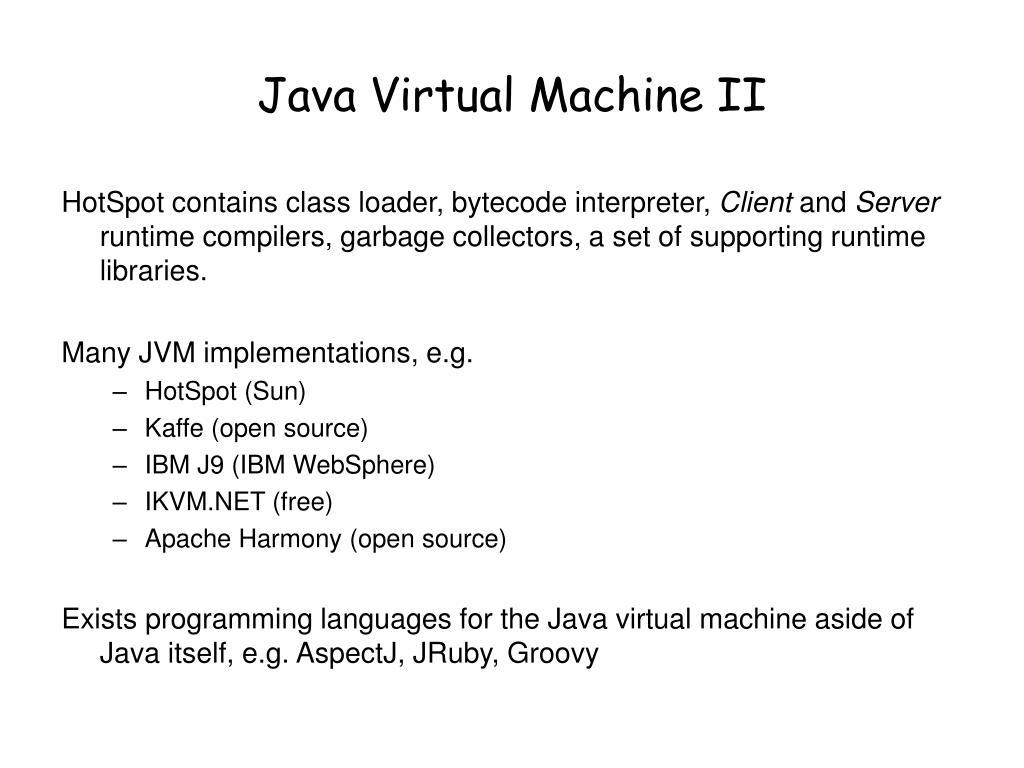 Java Virtual Machine II