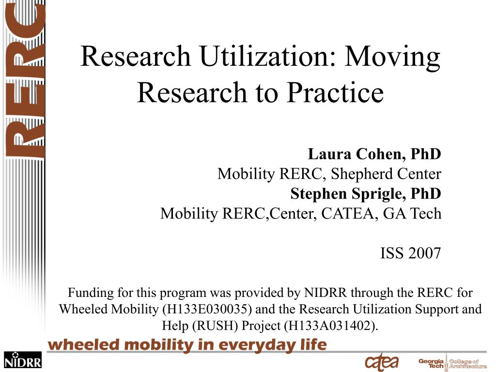 research utilization moving research to practice l.