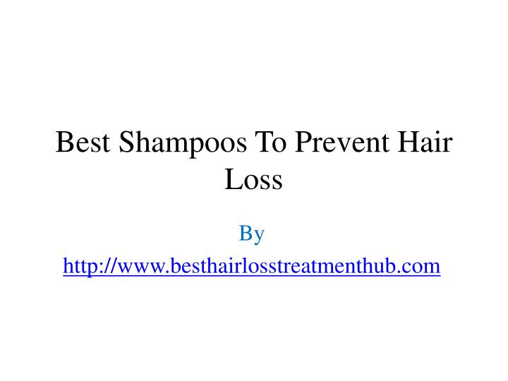 best shampoos to prevent hair loss n.