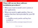 when will you use these software installation procedures