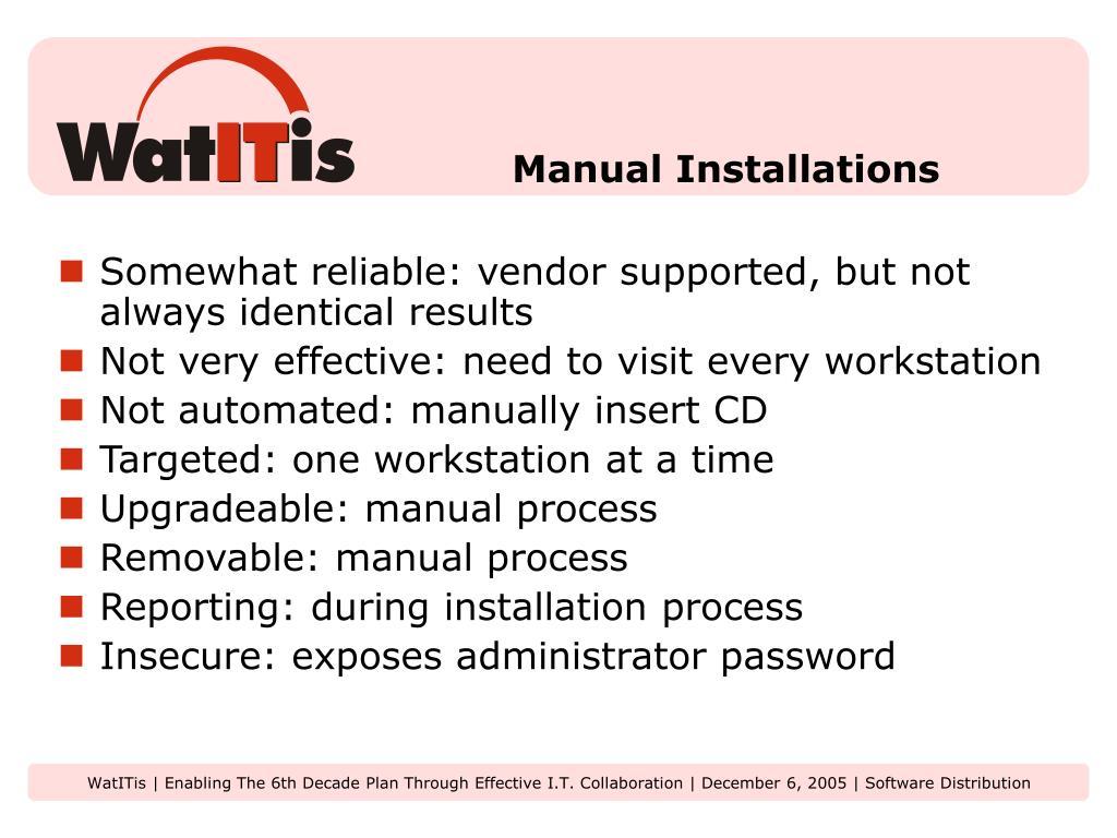 Manual Installations