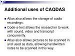 additional uses of caqdas