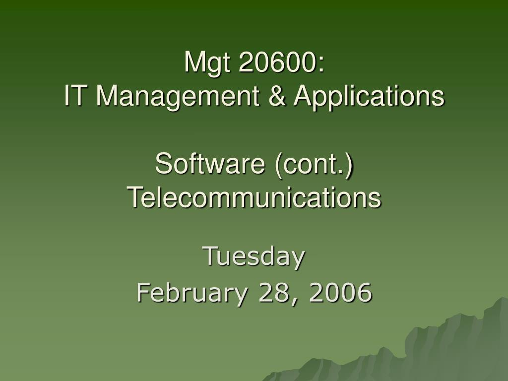 mgt 20600 it management applications software cont telecommunications l.
